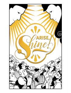 Arise! Shine! The Manifestation of the Sons of God