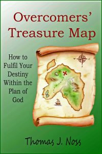 The Overcomers Treasure Map: How to Fulfill Your Destiny Within the Plan of God